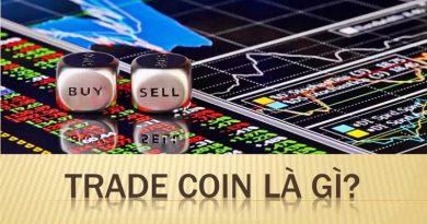 Trade Coin là gì ? Tìm hiểu các kiến thức về Trade Coin