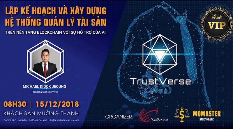 [Press Release] TrustVerse Meetup – Lập kế hoạch và xây dựng hệ thống quản lý tài sản trên nền tảng Blockchain