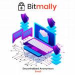 [ICO Review] BITMALLY – Nền tảng Email ẩn danh phi tập trung và hỗ trợ cho giao dịch tiền điện tử