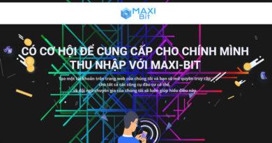 [HYIP Review] Maxi-Bit – Dự án đầu tư lãi 5.2% daily, Min 10$