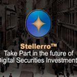 [STO Review] Stellerro – Tương lai của Đầu tư Chứng khoán Kỹ thuật số