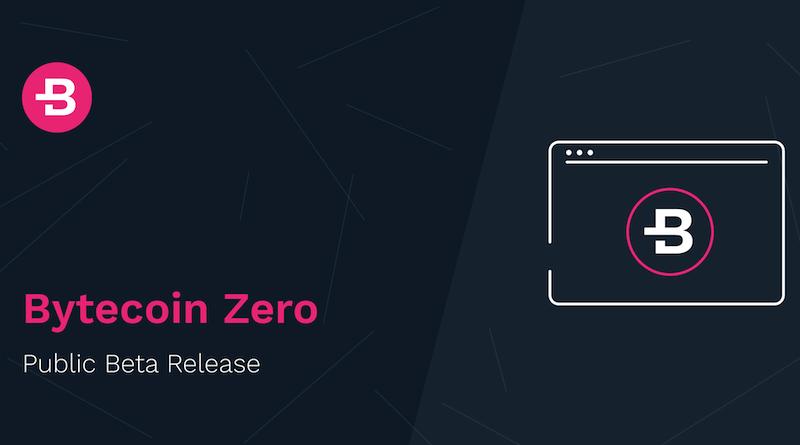 Bytecoin Zero Bản phát hành mới nhất từ Original Privacy Coin
