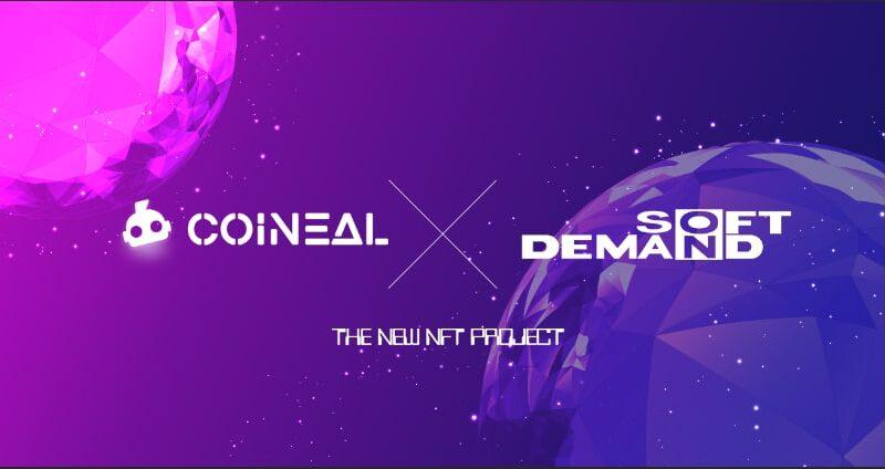[ BREAKING NEWS ] – COINEAL hợp tác phát triển cùng SOD (Soft On Demand)